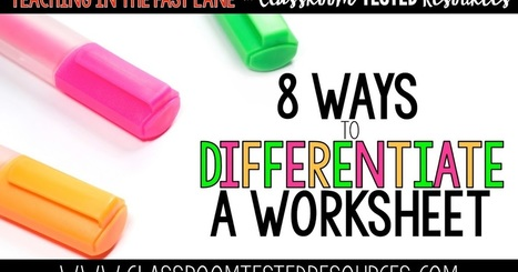 8 Ways to Differentiate a Worksheet | Classroom Tested Resources | Autism Supports | Scoop.it
