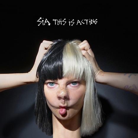 Stream: Sia's new album This Is Acting | ☊ ☊ Harmony60 Music ☊ ☊ | Scoop.it