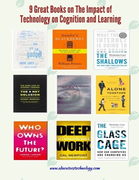 9 Great Books on The Impact of Technology on Learning and Cogntion ~ Educational Technology and Mobile Learning | Educational Technology for Middle Schoolers | Scoop.it