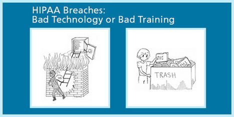 HIPAA Data Breaches: Bad Technology or Bad Training? - qliqSoft | HIPAA Texting | Scoop.it