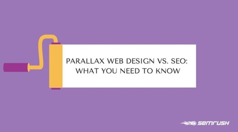 Parallax Web Design vs. SEO: What You Need To Know - SEMrush Blog   Creative Hiring Trends and Insights   Scoop.it