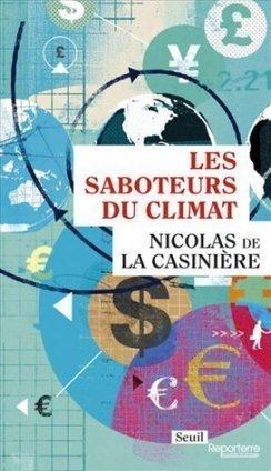 Les saboteurs du climat | Pour une économie solidaire, équitable et durable | Scoop.it
