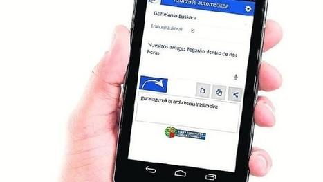 El traductor automático vasco da el salto de la web al móvil - Noticias de Álava | Navegadores Web | Scoop.it