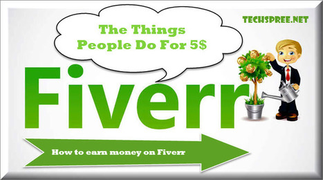 How to make money on Fiverr  » TechSpree | Tech | Scoop.it