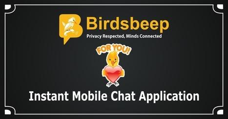 Mobile IM communication- Bid GoodBye to Traditional Communication | Birds Beep | Scoop.it