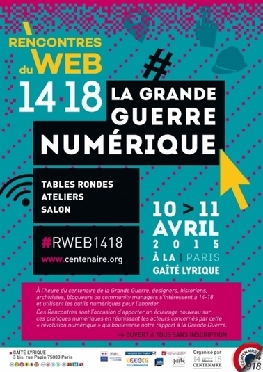 Les Rencontres du web 14-18 | Mon centenaire de la grande guerre | Scoop.it