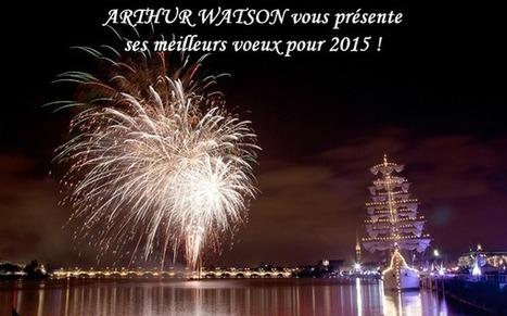 ARTHUR WATSON vous présente ses vœux pour 2015 | Expériences RH - L'actualité des Ressources Humaines | Scoop.it