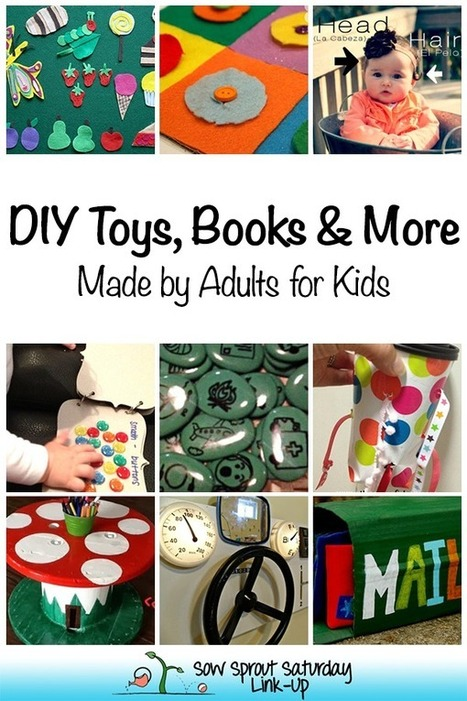 DIY Toys, Books & More – Made by Adults for Kids | Parent Autrement à Tahiti | Scoop.it