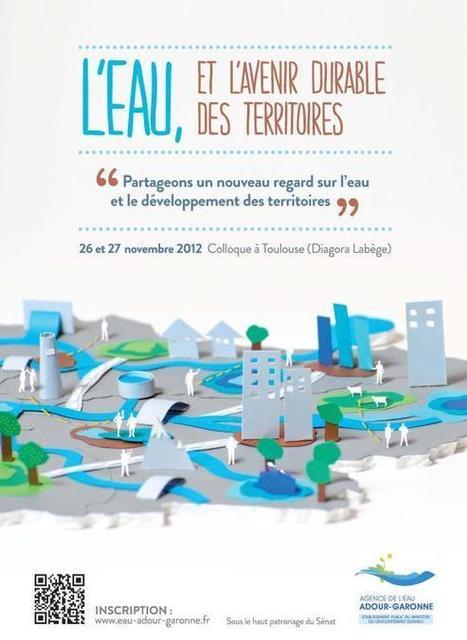L'eau et l'avenir durable des territoires   La lettre de Toulouse   Scoop.it