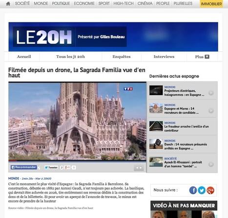 """""""Filmée depuis un drone, la Sagrada Familia vue d'en haut""""- TF1Le journal de 20h   Architecture Organique   Scoop.it"""