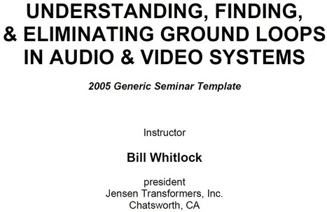 Understanding, Finding, & Eliminating Ground Loops | Equipment and Techniques for Webcasters and Podcasters | Scoop.it