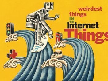 In Pictures: Weirdest things in the Internet of Things - CIO Magazine | The SmartHome | Scoop.it