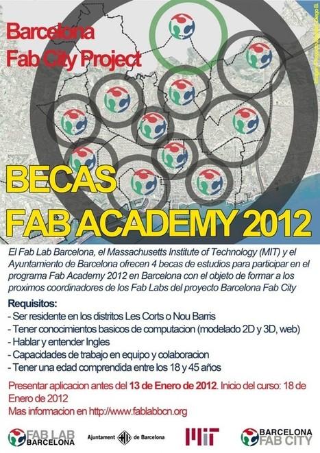 BECAS FAB ACADEMY BARCELONA 2012   Fab Lab Barcelona ...   Open Source Hardware, Fabricación digital, DIY y DIWO   Scoop.it