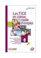 Les TICE en classe, mode d'emploi | CRAP Cahier... | Utiliser les TIC en classe de FLE | Scoop.it