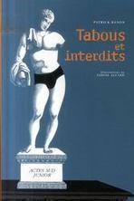 Livre - Tabous Et Interdits - Banon, Patrick;Allard, Sabine | Les nouveautés du CDI | Scoop.it
