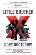 Little Brother - Cory Doctorow | Ficção científica literária | Scoop.it