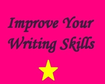 4 Tips on How to Improve Your Writing Skills and Make More Money | Professional Writing Freelance Writing | Scoop.it