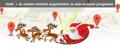 Noël 2013 : les ventes Internet augmentent, le web-to-store progresse | E-conso & Retail trends | Scoop.it