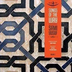 İslam Ahengi | Kuran | İbadet | Namaz | Dua: Sami Yusuf - Songs Of The Way, Vol.1 (2015) Albümü Satışa Sunuldu | İslam Ahengi | Scoop.it