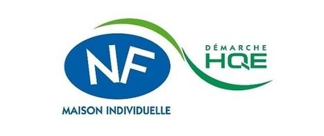 Maisons individuelles neuves : une nouvelle certification NF HQE en construction | Conseil construction de maison | Scoop.it