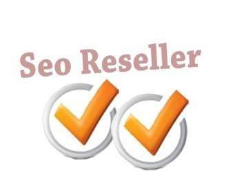 What is seo reseller company? | Seo Resellers Company | Scoop.it
