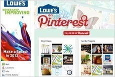 MediaPost Publications Lowe's Hopes Pinterest + Facebook = Higher Engagement 03/12/2012 | Pinterest | Scoop.it