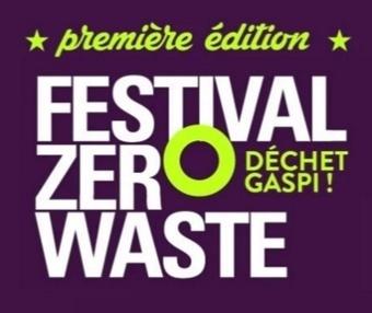 Zero Waste, le festival zéro déchet s'installe au Cabaret Sauvage | Paris se mobilise pour le climat | Scoop.it