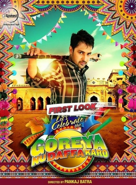 Goreyan Nu Daffa Karo Amrinder Gill Movie-Mp3 Songs|Official Trailer | Mp3-SongsPK.Com | music news | Scoop.it