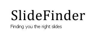 SlideFinder - PowerPoint search engine   SchooL-i-Tecs 101   Scoop.it