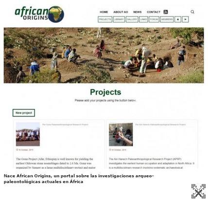 Nace 'African Origins', un portal sobre las investigaciones arqueo-paleontológicas actuales en África | archaeological findings | Scoop.it