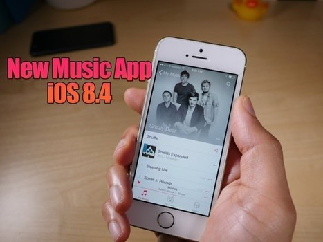 iOS 8.4 – The Music Update is Set to Rock! | Android & IOS  Application Development | Scoop.it