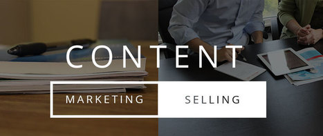 The Disconnect Between Content Marketing and Content Selling | PR and MKTing | Scoop.it