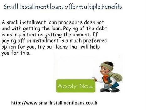 Small Cash to Cover Up Financial Issues! No Matter Credit Report | Small Installment Loans | Scoop.it