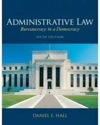 Test Bank For » Test Bank for Administrative Law: Bureaucracy in a Democracy, 5th Edition: Daniel E. Hall Download | Business Exam Test Banks | Scoop.it