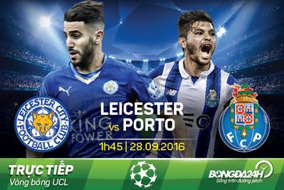 Trực tiếp Leicester vs Porto 01h45 28/09 Champions League 2016/17   Trang tin tức   Scoop.it