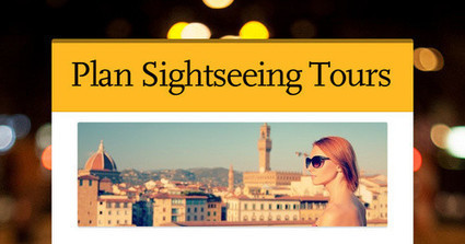 8 Effective Ways To Plan Sightseeing Tours | shree | Scoop.it
