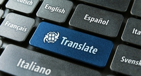 Global businesses really need machine translation: here's why ... | Applied Corpus Linguistics | Scoop.it