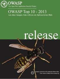 Hispasec @unaaldia: OWASP: Los diez riesgos más críticos en aplicaciones web (2013) | CIBER: seguridad, defensa y ataques | Scoop.it