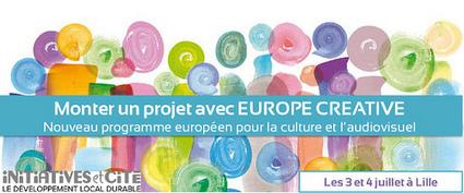 """Formation: Monter un projet avec """"Europe Créative"""", Lille les 3 et 4 juillet 2014"""