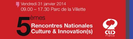 RNCI 2014: 82 institutions et entreprises déjà inscrites | Clic France | Scoop.it