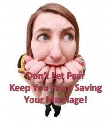 Is Fear Destroying Your Chances At Saving Your Marriage?:  Save The Marriage Podcast, Ep. 20 | Save The Marriage | Scoop.it