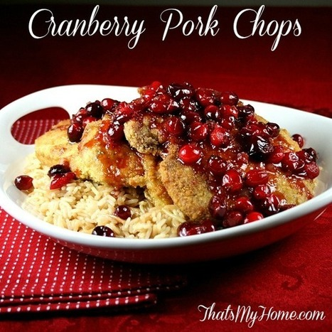 #Recipe Cranberry Pork Chops - That's My Home   Food   Scoop.it