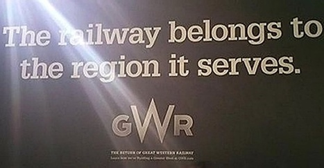 'Misleading' GWR advert banned for implying company is publicly owned | Marketing and the Law | Scoop.it