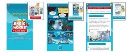 Radios Héros : application pour rassurer les enfants avant un examen - Buzz-esanté | Buzz e-sante | Scoop.it