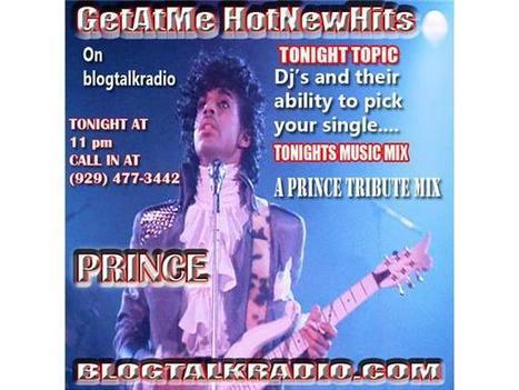 GetAtMe HotNewHits tonight Djs pickingyour music... Music Mix PRINCE TRIBUTE | GetAtMe | Scoop.it