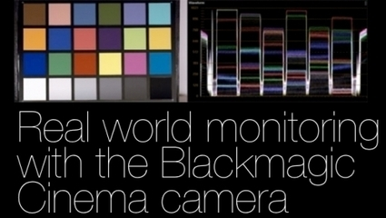 Monitoring in the real world (Using the Blackmagic Cinema Camera as an example) | Digital Film Making | Scoop.it