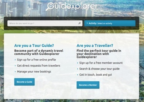 Guidexplorer links travelers to tour guides, providing an online sales ... - Tnooz   traveling guide for travelers   Scoop.it