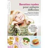 Cuisine : 30 psycho-recettes pour nos enfants - Avantages | recettes | Scoop.it