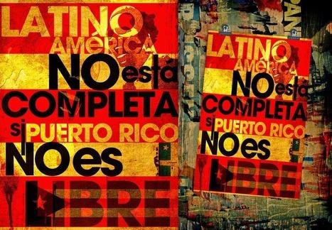 Aumenta presión latinoamericana por la independencia de Puerto Rico | La R-Evolución de ARMAK | Scoop.it