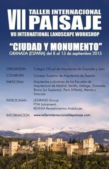 """VII Taller Internacional de Paisaje """"Ciudad y Monumento"""" *   Nuevas Geografías   Scoop.it"""